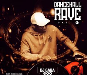 DJ Gaba - DanceHall Rave Mix Vol.5